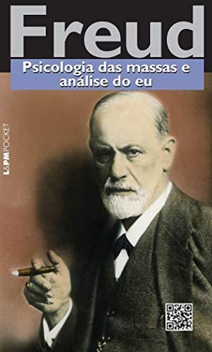 Psicologia Das Massas E Análise Do Eu - Coleção L&PM Pocket (Em Portuguese do Brasil)