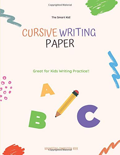 Cursive Writing Paper: Handwriting Practice Workbook for Kids and Teens , 120 pages, 8.5x11 inches  no.4