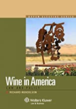 Wine Law in America: Law and Policy, Elective Series
