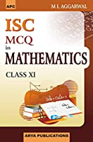 MCQ'S in Mathematics for ISC, Class XI