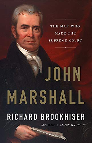 Image of John Marshall: The Man Who Made the Supreme Court