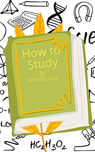 How to study (English Edition)