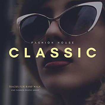 Classic Fashion House - Tracks For Ramp Walk And Fashion Photo Shoot