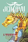 Jentayu: Numéro 10 - L'Avenir