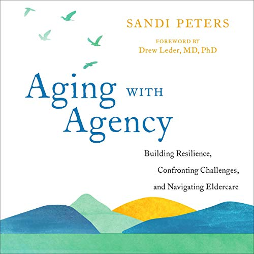 Aging with Agency audiobook cover art