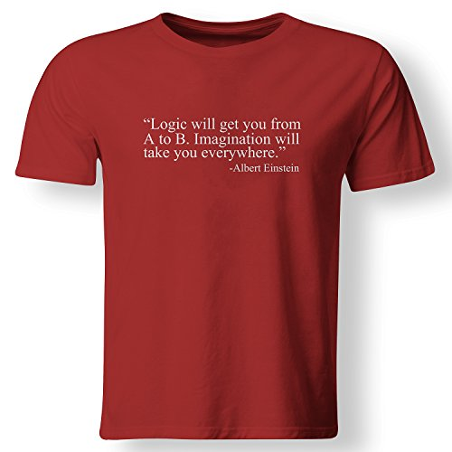 Albert Einstein Famous Logic Quote from A to B T Shirt Red Large