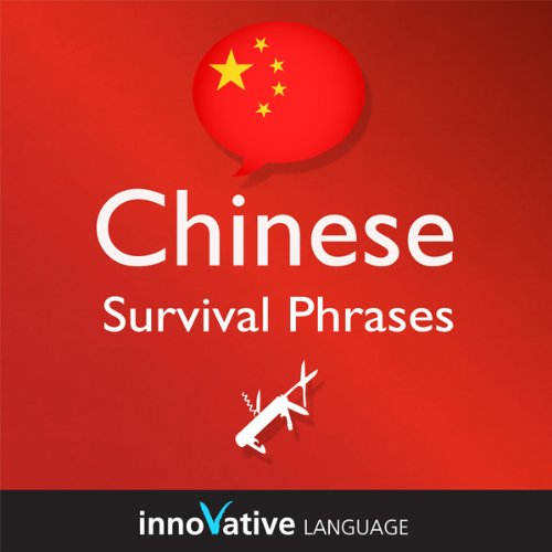 Learn Chinese - Survival Phrases Chinese, Volume 2: Lessons 31-60 audiobook cover art