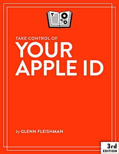 Take Control of Your Apple ID, 3rd Edition (English Edition)