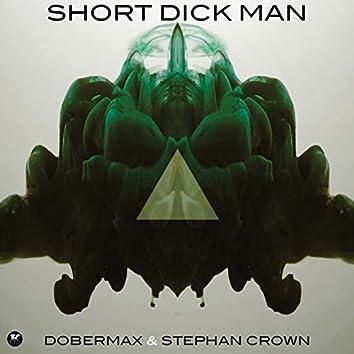 Short Dick Man (Remix)