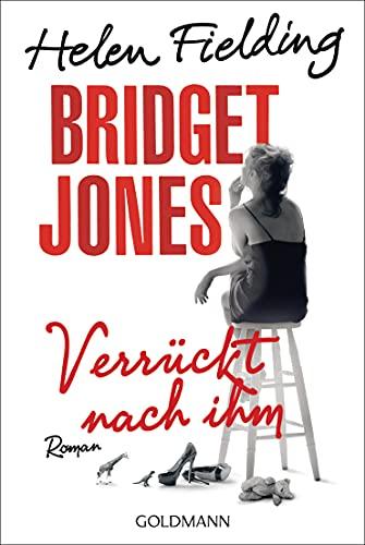 Bridget Jones - Verrückt nach ihm: Die Bridget-Jones-Serie
