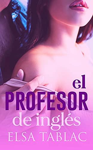 El profesor de inglés de Elsa Tablac