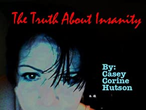 The Truth About Insanity (Poetry in Madness Book 2)