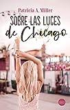 Sobre las luces de Chicago