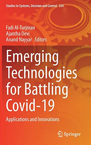 Emerging Technologies for Battling Covid-19: Applications and Innovations (Studies in Systems, Decis