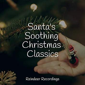 Santa's Soothing Christmas Classics