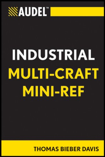 Audel Industrial Multi-Craft Mini-Ref (Audel Technical Trades Series Book 64)
