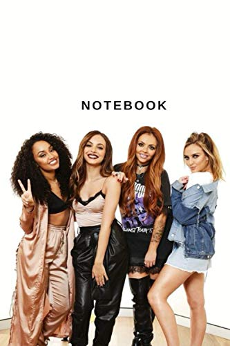 Little Mix : Notebook and Journal Perfect for Birthday gifts and Fan club members: perfectly Lined journal with 110 pages , 6x9 inches