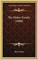 The Hakes Family (1886)