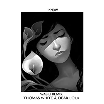I Know (Wasiu Remix) - Single