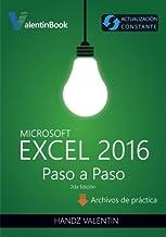 Excel 2016 Paso a Paso: (Actualización Constante)