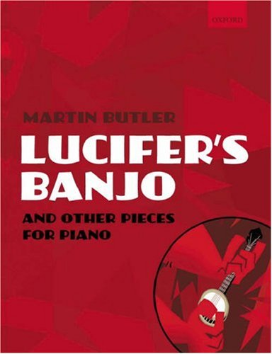 Butler, M: Lucifer's Banjo and other pieces