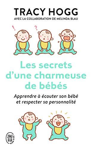 Les secrets d'une charmeuse de bébés (J'ai lu Bien-être)