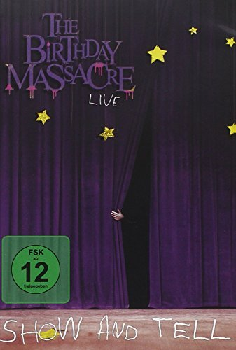 The Birthday Massacre - Show And Tell [DVD] [2009]