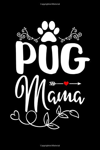 Pug Mama: This is a blank, lined journal that makes a perfect gag gift for men or women. It's 6x9 with 120 pages, a convenient way to write things down.