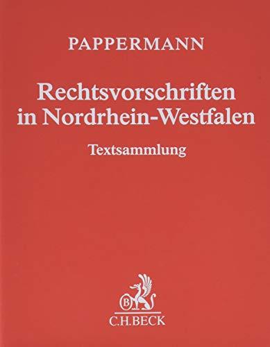 Rechtsvorschriften in Nordrhein-Westfalen (ohne Fortsetzungsnotierung) inkl. 63. Ergänzungslieferung: Sammlung des in Nordrhein-Westfalen geltenden Bundes- und Landesrechts