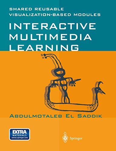 Compare Textbook Prices for Interactive Multimedia Learning 2001 Edition ISBN 9783540419303 by El Saddik, Abdulmotaleb