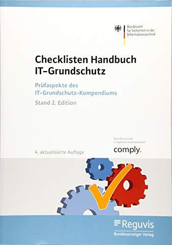Checklisten Handbuch IT-Grundschutz: Prüfaspekte des IT-Grundschutz-Kompendiums (Stand 2. Edition)