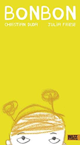Bonbon: Vierfarbiges Bilderbuch