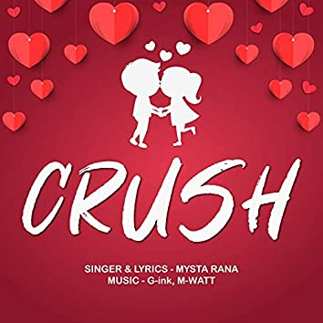 Crush (feat. G Ink & Mysta Rana)
