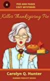 Killer Thanksgiving Pie (Pies and Pages Cozy Mysteries Book 4)