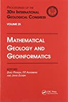 Mathematical Geology and Geoinformatics: Proceedings of the 30th International Geological Congress, Volume 25