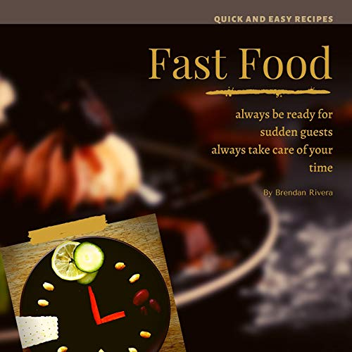 Fast Food: always be ready (English Edition)