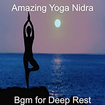 Bgm for Deep Rest