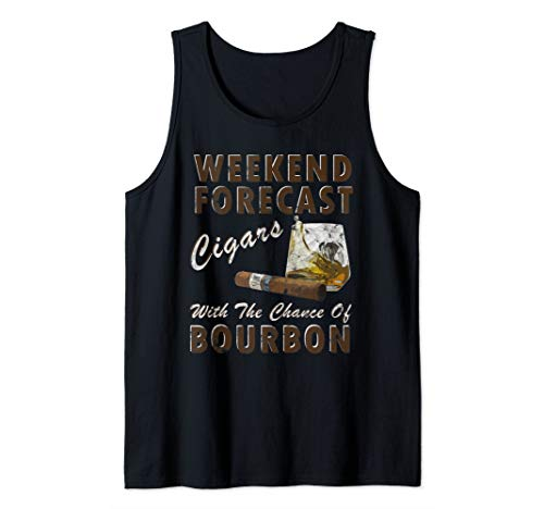 Weekend Forecast Cigars with Chance Bourbon Tshirt - Gift Tank Top