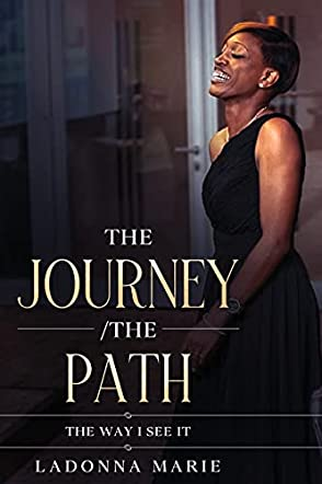 The Journey/The Path