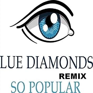 So Popular (Remix)