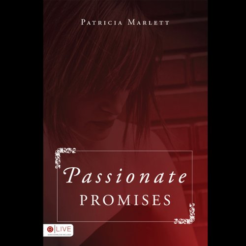 Passionate Promises audiobook cover art