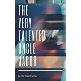 The Very Talented Uncle Jacob: The Multiverse is Real (English Edition)