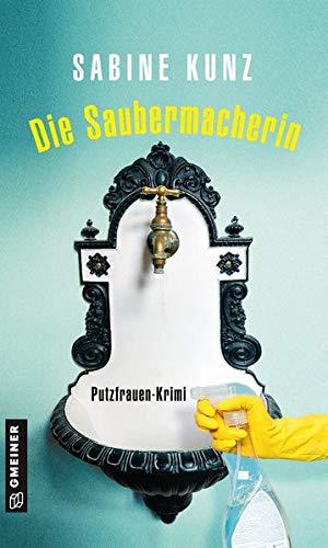Buchseite und Rezensionen zu 'Die Saubermacherin' von Sabine Kunz