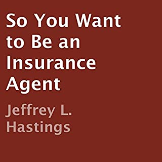 So You Want to Be an Insurance Agent cover art