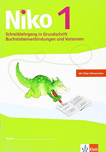 Niko 1: Schreiblehrgang in Grundschrift Buchstabenverbindungen und Varianten Klasse 1 (Niko Sprachbuch. Ausgabe ab 2014)