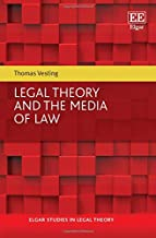 Legal Theory and the Media of Law (Elgar Studies in Legal Theory)