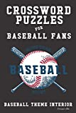 Crossword Puzzles for Baseball Fans: Professional Custom Baseball Interior. Fun, Easy to Hard Words for ALL AGES. Crossed Bats.