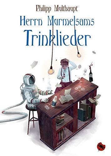 Herrn Murmelsams Trinklieder (Edition Drachenfliege)
