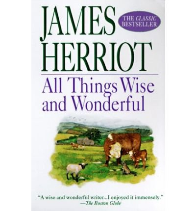All Things Wise and Wonderful (All Creatures Great & Small (Paperback)) (Paperback) - Common