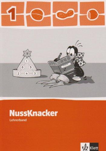 Der Nussknacker / Lehrerband 1. Schuljahr: Ausgabe für Hamburg, Bremen, Hessen, Baden-Württemberg, Berlin, Brandenburg,...